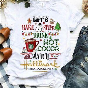Let's bake stuff and watch hallmark movies tee